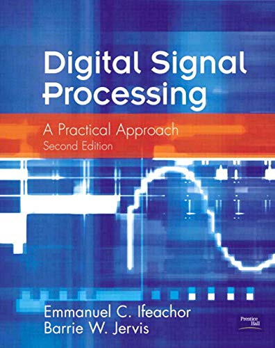 9780201596199: Digital Signal Processing: A Practical Approach (2nd Edition)