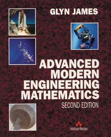 Advanced Modern Engineering Mathematics: Prof Glyn James