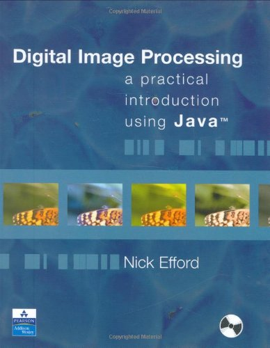 9780201596236: Digital Image Processing: A Practical Introduction Using Java (With CD-ROM)