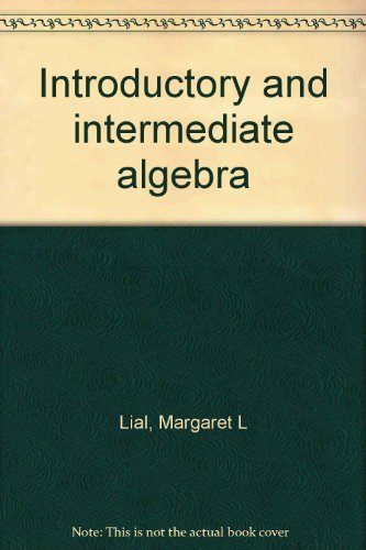 9780201597400: Introductory and intermediate algebra