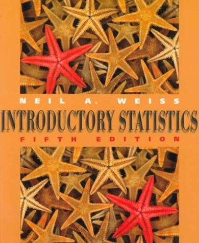 Introductory Statistics (5th Edition): Neil A. Weiss