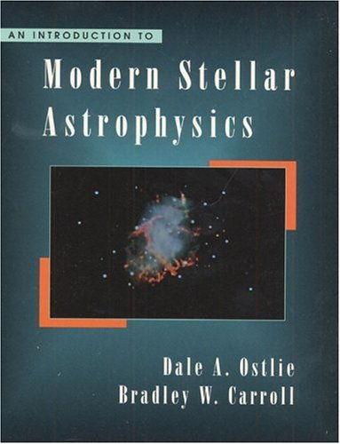 9780201598803: An Introduction to Modern Stellar Astrophysics