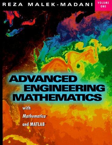 9780201598810: 001: Advanced Engineering Mathematics with Mathematica and MATLAB, Volume 1