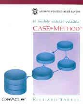 9780201601114: El modelo entidad-relacion/ Case, Method, Entity Relationship Modelling (Spanish Edition)