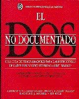 9780201601169: El dos no documentado/ Undocumented DOS (Spanish Edition)