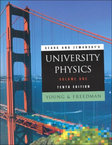 Sears and Zemansky's UNIVERSITY PHYSICS (Volume One): Hugh D. Young,