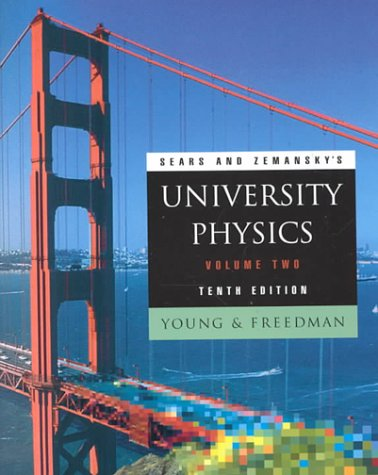 9780201603354: Sears and Zemansky's University Physics, Volume 2: Electricity & Magnetism, Optics, Relativity (Chapters 22-39): v. 2 (Addison-Wesley series in physics)
