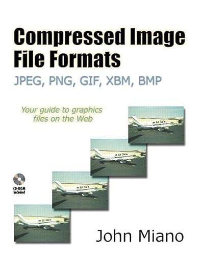 9780201604436: Compressed Image File Formats: JPEG, PNG, GIF, XBM, BMP