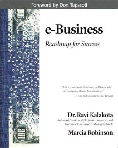 9780201604801: E-Business: Roadmap for Success (Addison-Wesley Information Technology Series)