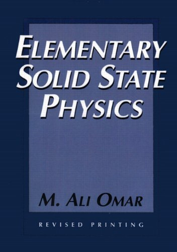 9780201607338: Elementary Solid State Physics:Principles and Applications (Addison-Wesley Series in Solid State SC)