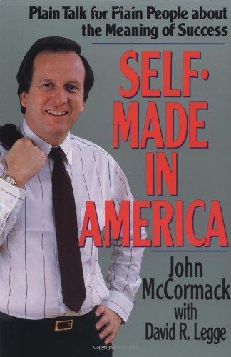 Self-Made in America: Plain Talk for Plain: John Mccormack, With