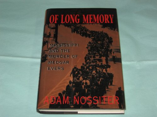 9780201608441: Of Long Memory: Mississippi And The Murder Of Medgar Evers