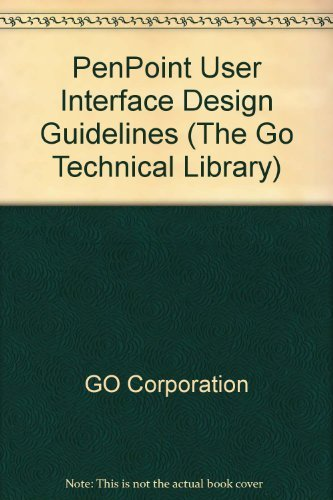 9780201608588: Penpoint User Interface Design Reference (The Go Technical Library)