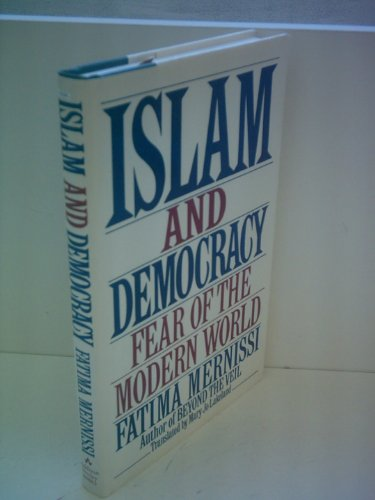 9780201608830: Islam and Democracy: Fear of the Modern World