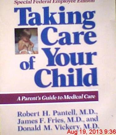 9780201608922: Taking Care of Your Child: A Parent's Guide to Medical Care