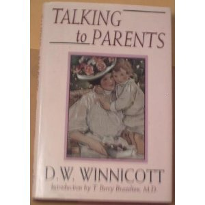 Talking To Parents By Winnicott DW Addison Wesley Reading MA 9780201608939 Hardcover First Edition