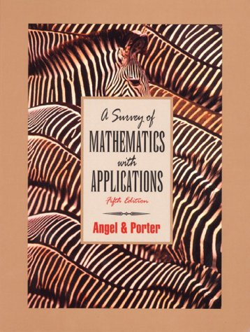 9780201609530: A Survey of Mathematics With Applications