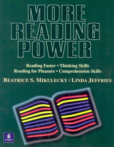 9780201609707: More Reading Power: Reading Faster, Thinking Skills, Reading for Pleasure, Comprehension Skills