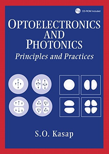Optoelectronics and Photonics: Principles and Practices: Safa O Kasap