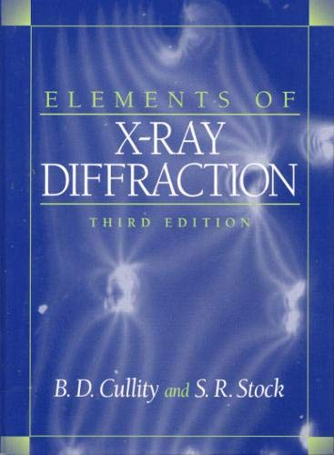 Elements of X-Ray Diffraction (3rd Edition): Cullity, B. D.;
