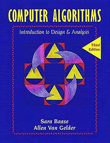 Computer Algorithms : Introduction to Design and: Sara Baase; Allen