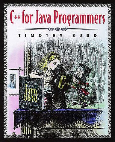 9780201612462: C++ For Java Programmers