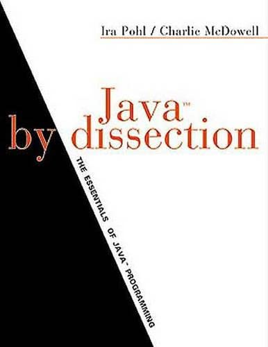 9780201612486: Java by Dissection: The Essentials of Java Programming