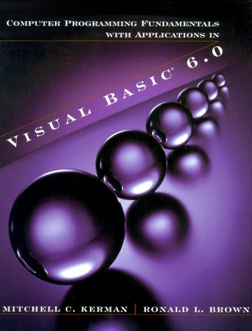 9780201612684: Computer Programming Fundamentals with Applications in Visual Basic(R) 6.0