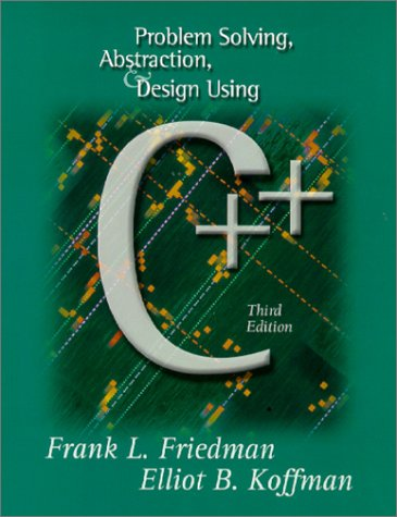 9780201612776: Problem Solving, Abstraction, and Design Using C++