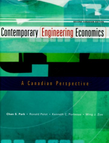 9780201613902: Contemporary Engineering Economics : A Canadian Perspective