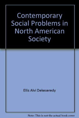 9780201613926: Contemporary Social Problems in North American Society