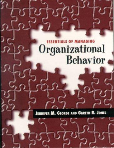 9780201615487: Essentials of Managing Organizational Behavior