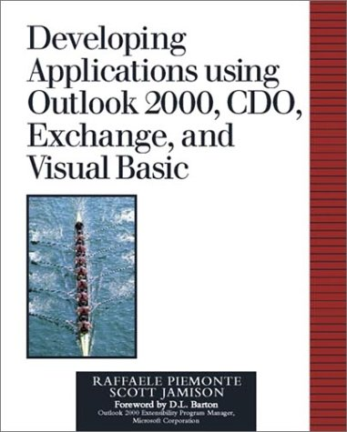 9780201615753: Developing Applications Using Outlook 2000, CDO, Exchange, and Visual Basic