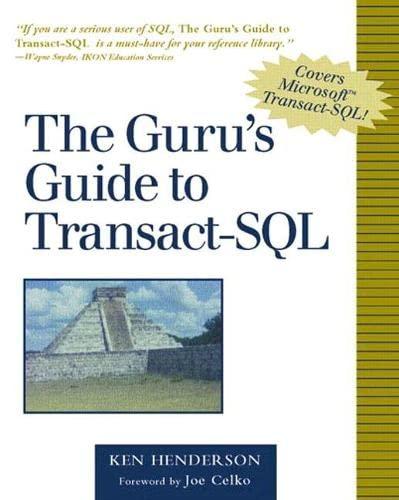 9780201615760: The Guru's Guide to Transact-SQL