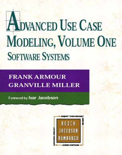 9780201615920: Advanced Use Case Modeling: Software Systems: Software Systems v. 1 (Object Technology Series)