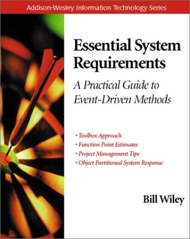 9780201616064: Essential System Requirements: A Practical Guide to Event-driven Methods (Information Technology)