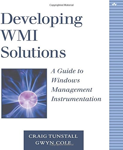 9780201616132: Developing WMI Solutions: A Guide to Windows Management Instrumentation (Addison-Wesley Microsoft Technology)