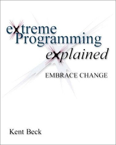 9780201616415: Extreme Programming Explained: Embrace Change