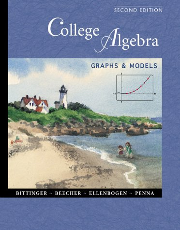 9780201616729: College Algebra Graphs and Models