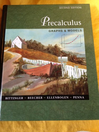 9780201616743: Precalculus: Graphs and Models 2nd