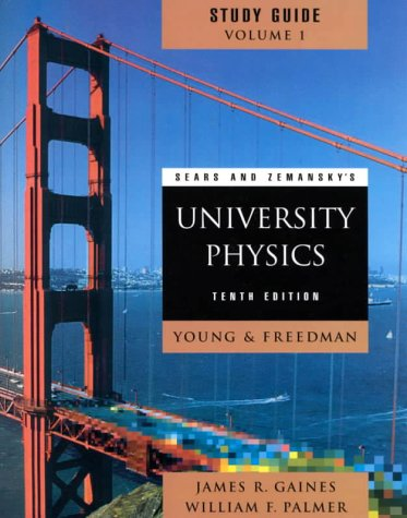 Sears and Zemansky's University Physics 10th edition: Hugh D. Young,