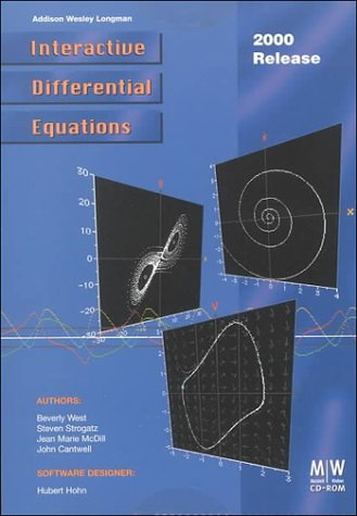 Interactive Differential Equations, 2000 Release (0201618397) by Beverly West; Steven Strogatz; Jean Marie McDill; John Cantwell