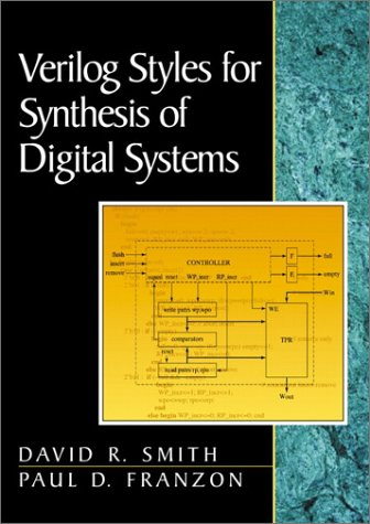 9780201618600: Verilog Styles for Synthesis of Digital Systems