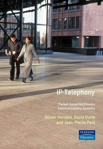 9780201619102: Ip Telephony: Packet-Based Multimedia Communications Systems