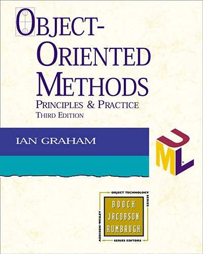 9780201619133: Object-Oriented Methods: Principles and Practice (3rd Edition)
