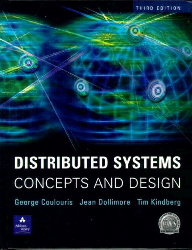 9780201619188: Distributed Systems: Concepts and Design (International Computer Science Series)