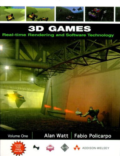 3d Games:Volume 1: Real-Time Rendering and Software Technology Vol 1: Real-time Rendering and ...