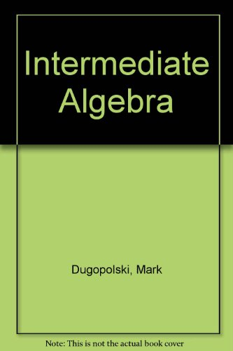 9780201619478: Intermediate Algebra
