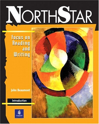 9780201619812: NorthStar: Focus on Reading and Writing (Student Book, Introductory Level)