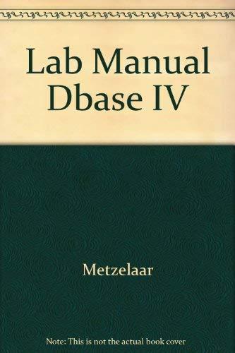 9780201620627: Lab Manual Dbase IV